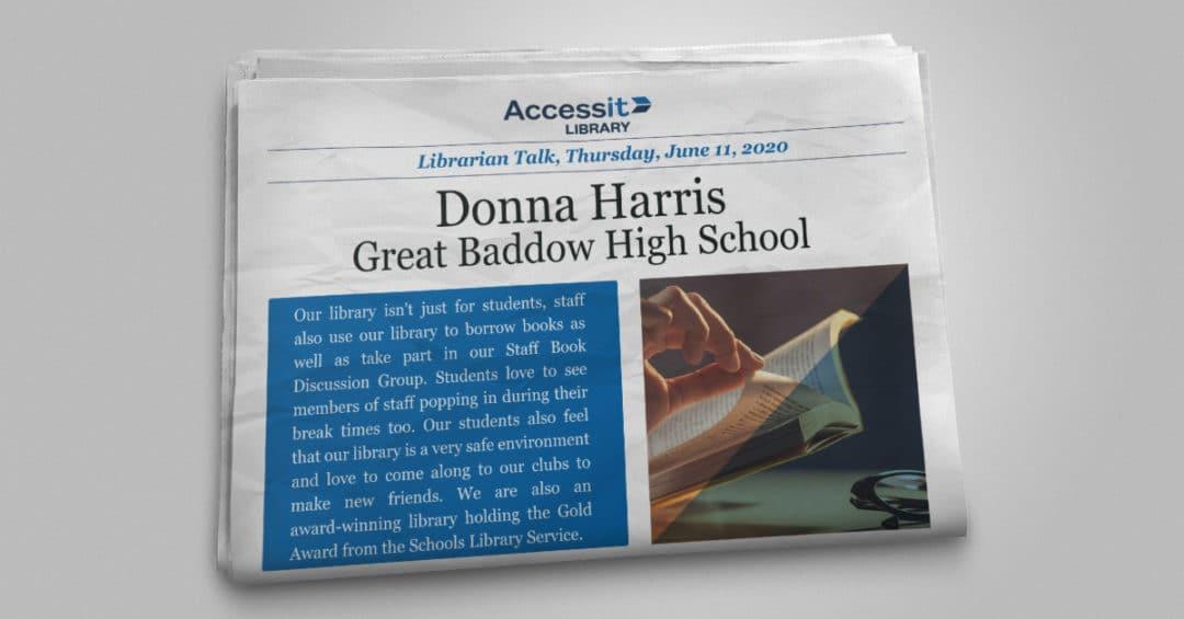 Librarian Talk – Donna Harris – Great Baddow High School