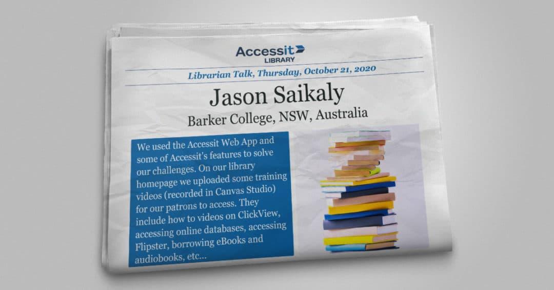 Librarian Talk – Jason Saikaly – Barker College