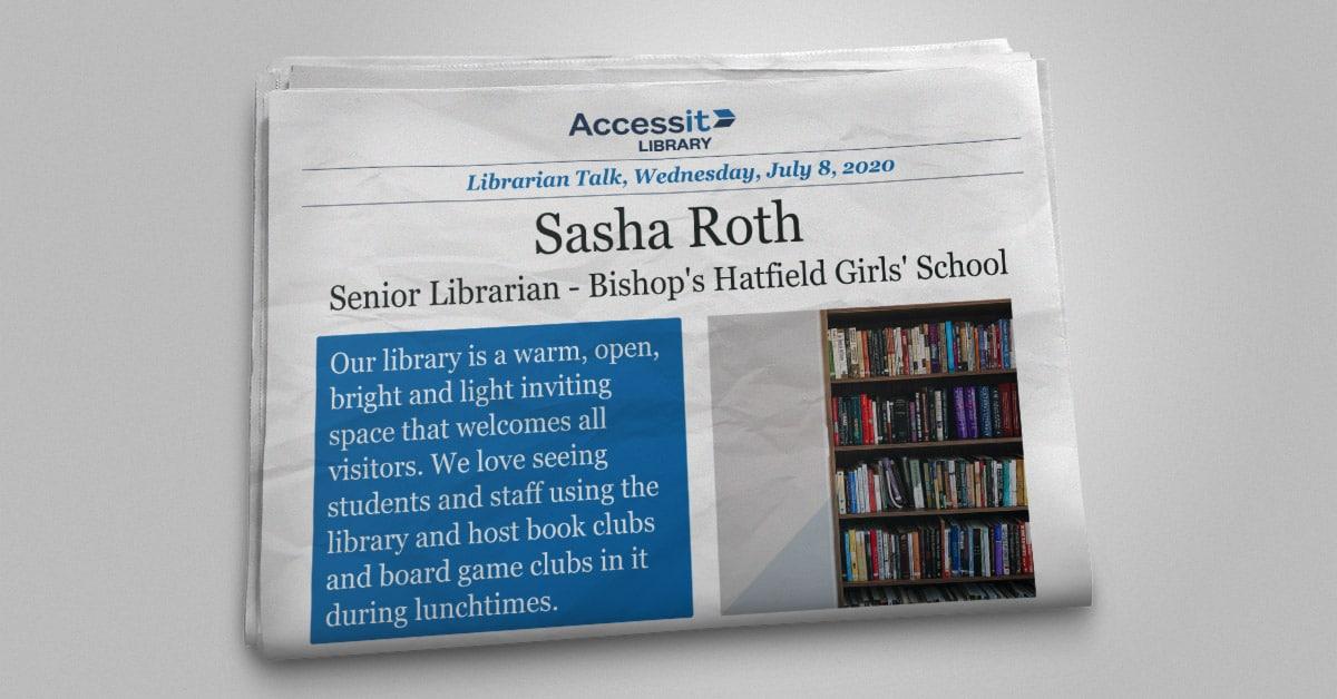 Librarian Talk - Sasha Roth - Bishop's Hatfield Girls' School
