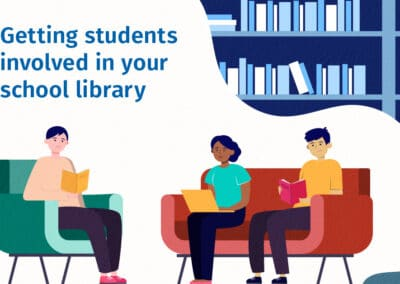 Getting students involved in your school library